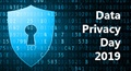 Data Privacy Day 2019 - January 28, 2019