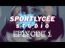 Sportlycée Studio 1. Episode
